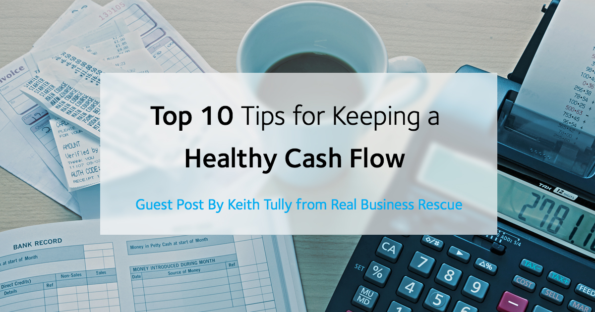 How to keep a healthy cash flow