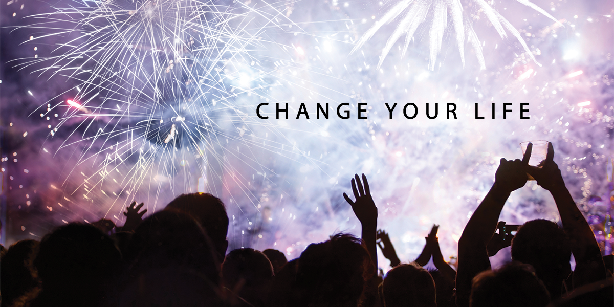 New Year, New You - #ChangeYourLife